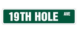 19TH HOLE Street Sign Decal golfer golf clubs balls gift drinker bar (19th Hole Sign)