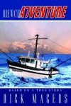 Blue Water Adventure, Rick Magers, 1410740366