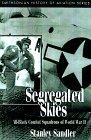 Segregated Skies, Stanley Sandler, 1560989173