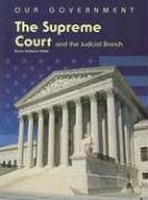 Read Online The Supreme Court and the Judicial Branch (The U.S. Government) ebook