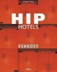 Hip Hotels Fernost