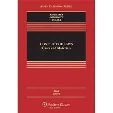 Conflict of Laws: Cases and Materials (Aspen Casebook Series) 6th (sixth) edition pdf