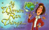 If Women Ran Things, Cindy Garner, 0836208277