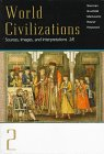 World Civilizations Vol. 2 : Sources, Images, and Interpretations, Sherman, Dennis, 0070578141
