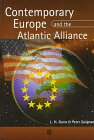 Contemporary Europe and the Atlantic Alliance : A Political History, Duignan, Peter and Gann, L. H., 0631205896