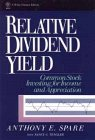 Relative Dividend Yield, Anthony E. Spare and Tengler, 0471536520