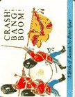 Crash! Bang! Boom!, Peter Spier, 0385265697