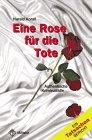 Eine Rose für die Tote