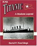 RMS Titanic, David F. Hutchings, 0946184291