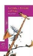 La jirafa, el pelicano y el mono/ The Giraffe and the Pelly and Me (Spanish Edition)