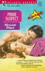 Prime Suspect (Women To Watch) (Silhouette Intimate Moments, No 816)