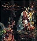 Ebook downloads til bærbare computere The Angel Tree: A Christmas Celebration PDF PDB 0810919346