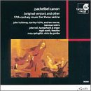 Pachelbel: Canon / Other 17th-Century Music for 3 Violins