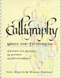 Calligraphy: Skills and Techniques