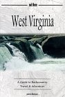 West Virginia : A Guide to Backcountry Travel & Adventure
