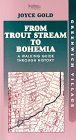 From Trout Stream to Bohemia, Joyce Gold, 0961085843