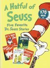 A Hatful of Seuss: Five Favorite Dr. Seuss Stories: Horton Hears A Who! / If I Ran the Zoo / Sneetches / Dr. Seusss Sleep Book / Bartholomew and the Oobleck