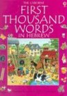 First Thousand Words, H. Amery, 0794500293