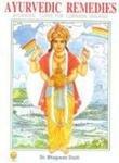 Ayurvedic Remedies, Bhagwan Dash, 8121605334