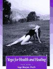 Yoga for Health and Healing, Alice B. Clagett, Elandra Kirsten Meredith, 0940992019