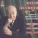 David Diamond Volume III Symphony No. 1; Violin Concerto No. 2; The Enormous Room