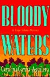 Bloody Waters (Lupe Solano Mysteries)