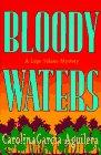 Bloody Waters, Carolina Garcia-Aguilera, 039914157X