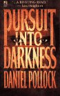 Pursuit into Darkness, Daniel Pollock, 0671705768