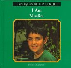 img - for I Am Muslim (Religions of the World) book / textbook / text book