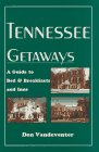 img - for Tennessee Getaways: A Guide to Bed & Breakfasts and Inns book / textbook / text book