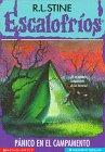 Pánico en el campamento (Escalofríos No. 9) by Scholastic
