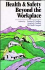 Health and Safety Beyond the Workplace, , 0471504521