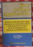 Your College Application, Scott Gelband and Catherine Kubale, 0874472474