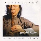 Lifescapes World Flutes