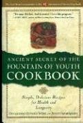 Ancient Secret of the Fountain of Youth Cookbook