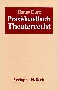 Praxishandbuch Theaterrecht
