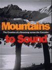 Mountains to Sound, Dan Chasan, 0912365838