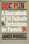 Discipline : A Sourcebook of Fifty Failsafe Techniques for Parents, Windell, James, 0020299311