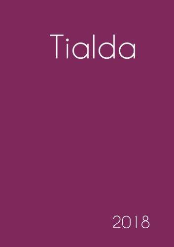 Download 2018: Namenskalender 2018 - Tialda - DIN A5 - eine Woche pro Doppelseite (German Edition) PDF ePub ebook