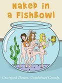- Naked in a Fishbowl - Season 1 Episode 12 -