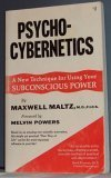 img - for Psycho-Cybernetics: A New Technique for Using Your Subconscious Power book / textbook / text book