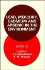 img - for Lead, Mercury, Cadmium and Arsenic in the Environment book / textbook / text book