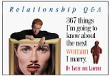 img - for 367 Things I'm Going To Know About The Next Woman I Marry (The Relationship Q&A) book / textbook / text book
