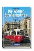 Die Wiener Straßenbahnen