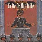 Mel Brooks / To Be Or Not To Be (The Hitler Rap)