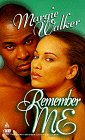 Remember Me, Margie Walker and Kensington Publishing Corporation Staff, 1583140328