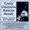 Crazy Clarinets Raucous Reeds