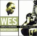 Wes Montgomery - Complete Recordings With Lionel Hampton - Zortam Music