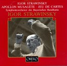 Stravinsky: Apollo (Appollon musagete,1947 version) / Jeu de cartes (Card Game)
