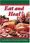 Eat and Heal, FC&A Medical Publishing, 1890957526